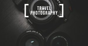 What is Travel Photography?